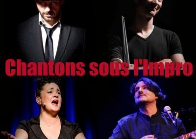CHANTONS SOUS L'IMPRO